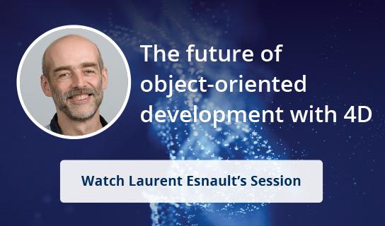 Die Zukunft der objektorientierten Entwicklung mit 4D